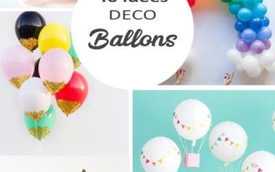 40 idées déco avec des ballons !