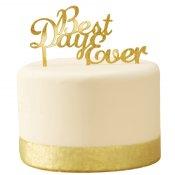 Déco Gâteau de Mariage Or Best Day Ever