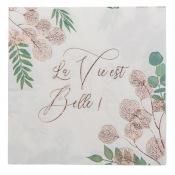 Serviettes La Vie est Belle Botanique (x16)
